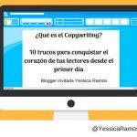 ¿Qué es el Copywriting? 10 trucos para conquistar el corazón de tus lectores desde el primer día