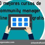 10 mejores cursos de community manager online gratis